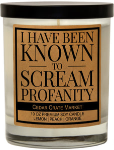 I Have Been Known to Scream Profanities, Kraft Label Scented 100% Soy Candle, Lemon, Peach, Orange