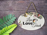 """Live Love Teach"" 