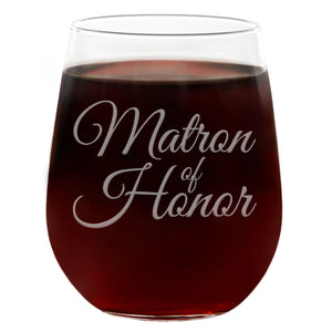 Matron of Honor | 21oz Engraved Stemless Wine Glass
