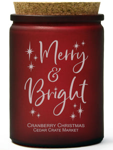 Merry and Bright | Cranberry Christmas | 100% Soy Wax Candle