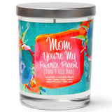 """Mom You're My Favorite Parent (Don't Tell Dad)"" 
