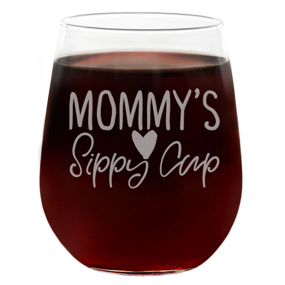 Mommy's Sippy Cup | 21oz Engraved Stemless Wine Glass