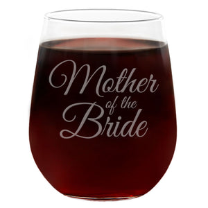 Mother of the Bride | 21oz Engraved Stemless Wine Glass