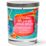 """Mothers Like You are Precious and Few"" 