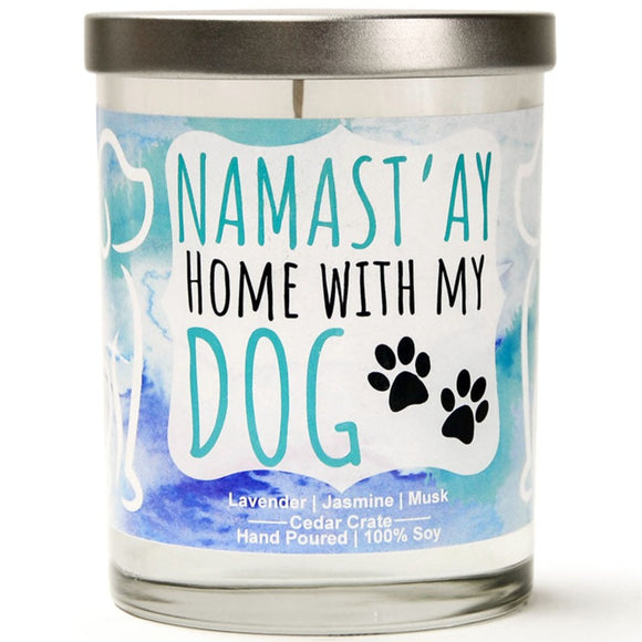Namast'ay Home with my Dog | French Cade Lavender | 100% Soy Wax Candle