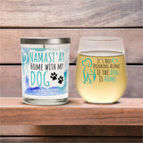 """It's Not Drinking Alone If The Dog Is Home"" Wine Glass and ""Namast'ay Home With My Dog"" French Lavender Candle Gift Set"