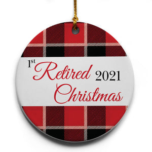 "Buffalo Plaid Retirement 2021 Christmas Tree Ornament | 2.875"" Round Ceramic Ornament 