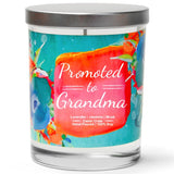 """Recently Promoted to Grandma"" 