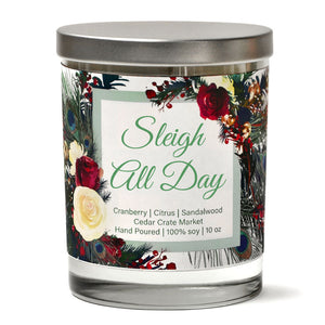 Sleigh All Day | Christmas Cranberry | 100% Soy Wax Candle