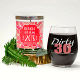 """Dirty 30"" Wine Glass and ""Straight Out Of My 20's"" Island Coconut Lime Candle Gift Set"