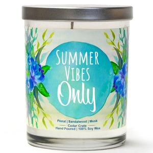 """Summer Vibes Only"" 