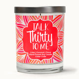 """Dirty 30"" Wine Glass and ""Talk Thirty To Me"" Island Coconut Lime Candle Gift Set"