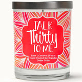 """Talk Thirty To Me"" 