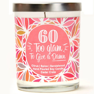 """60 Too Glam To Give A Damn"" 
