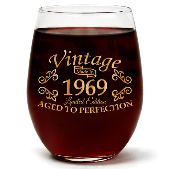 Vintage 1969 Aged to Perfection | Limited Edition | 15oz Stemless Wine Glass