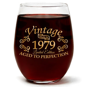 Vintage 1979 Aged to Perfection | Limited Edition | 15oz Stemless Wine Glass