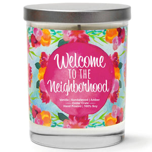 """Welcome to the Neighborhood"" 