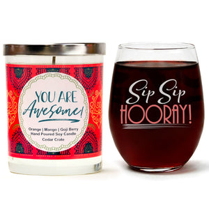 """Sip Sip Hooray!"" Wine Glass and ""You Are Awesome"" Orange Zest Candle Gift Set"