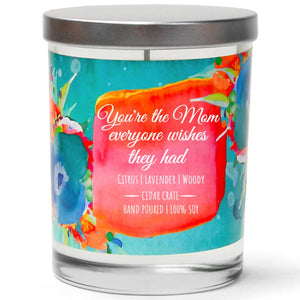 """You're The Mom Everyone Wishes They Had"" 
