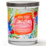 """Make Today Amazing"" 