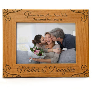 There is no Other Bond Like The Bond Between a Mother & Daughter | Engraved Natural Wood Photo Frame | Fits 5x7 Horizontal Portrait