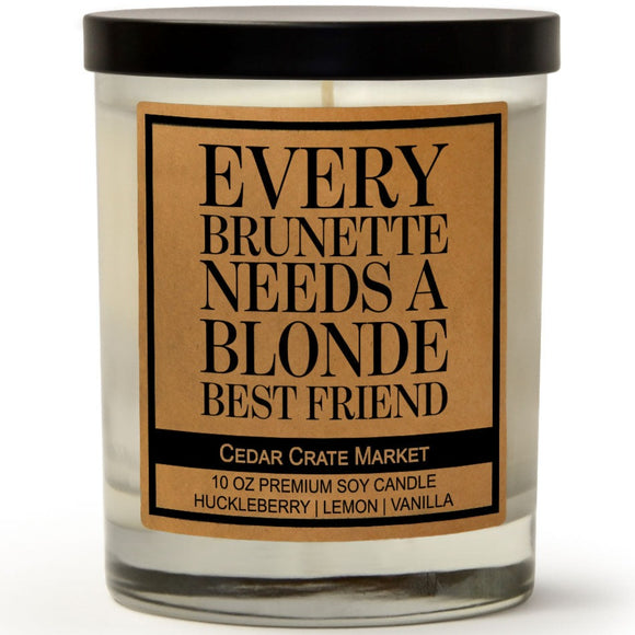 Every Brunette Needs a Blonde Best Friend | Wild Huckleberry | 100% Soy Wax Candle