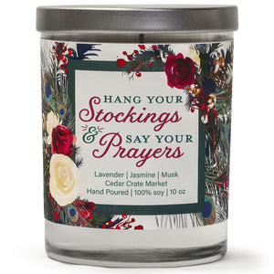 Hang Your Stockings & Say Your Prayers | French Lavender | 100% Soy Wax Candle