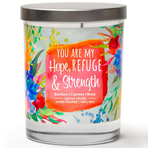 """You Are My Hope, Refuge and Strength"" 