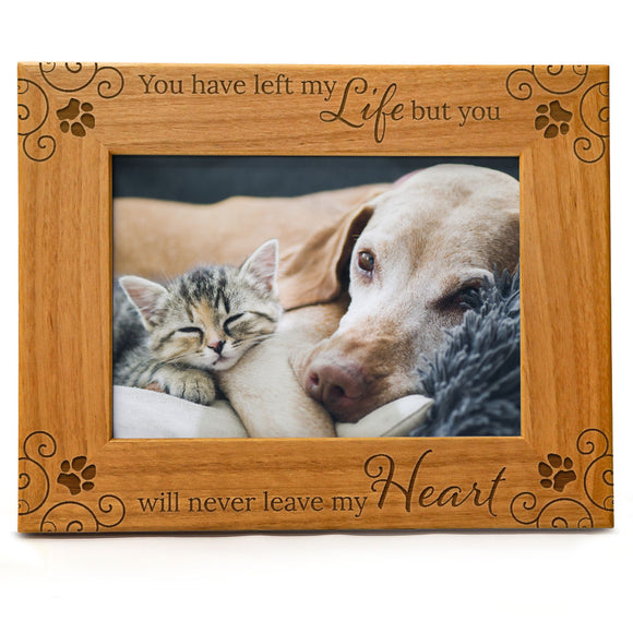 You Have Left My Life, But You Will Never Leave My Heart | Forever in My Heart Pet Memorial Picture Frame | Fits 5x7 Horizontal Portrait