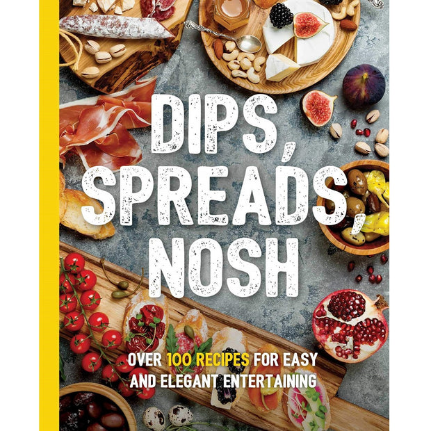Dips, Spreads, Nosh