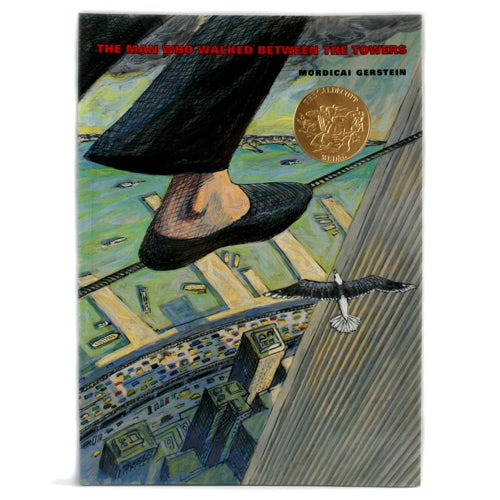 The Man Who Walked Between the Towers, by Mordicai Gerstein -  Books & Media at the 9/11 Tribute Museum