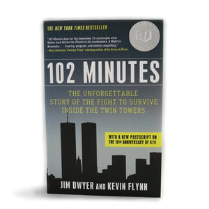 102 Minutes, by Jim Dwyer and Kevin Flynn -  Books & Media at the 9/11 Tribute Museum