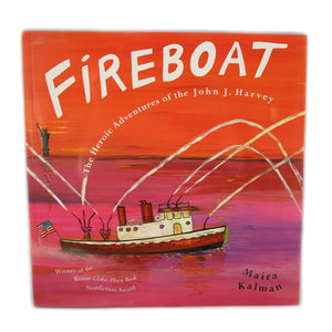 Fireboat, by Maira Kalman -  Books & Media at the 9/11 Tribute Museum