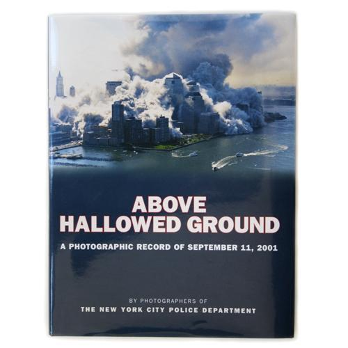 Above Hallowed Ground photobook -  Books & Media at the 9/11 Tribute Museum