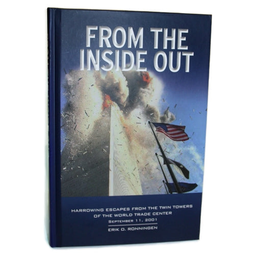 From the Inside Out, by Erik O. Ronningen -  Books & Media at the 9/11 Tribute Museum