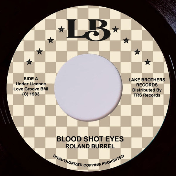 "ROLAND BURREL - Blood Shot Eyes (7"")"