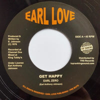 "7"" EARL ZERO - Get Happy - TRS Records"