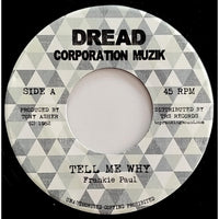 "7"" FRANKIE PAUL - Tell Me Why - TRS Records"