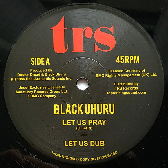 BLACK UHURU - Let Us Pray / Dread In The Mountain - TRS Records