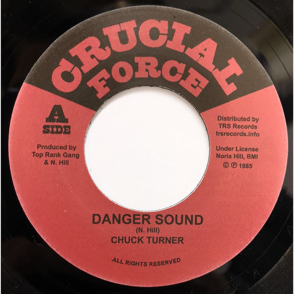 "CHUCK TURNER - Danger Sound (7"")"