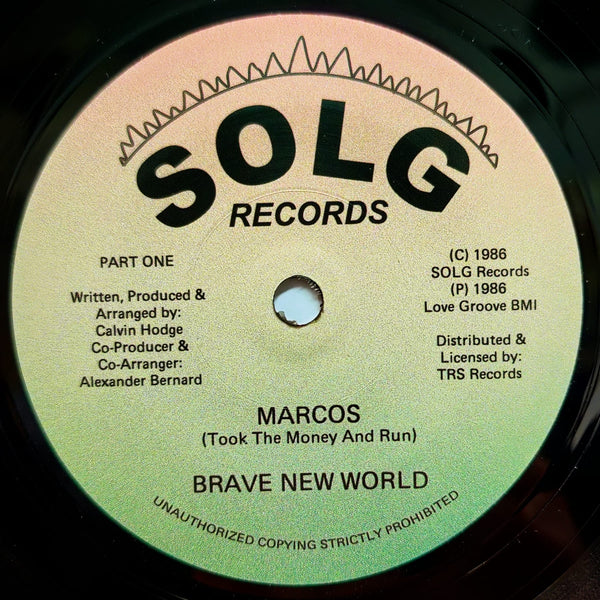 BRAVE NEW WORLD - Marcos (Took The Money And Run) 7""