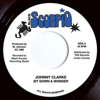 "JOHNNY CLARKE - Sit Down & Wonder (7"")"