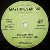 "THE MAYTONES / BLACKA COOL - Who Can't Hear Must Feel / Positive Loving (7"")"