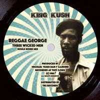 "REGGAE GEORGE - Three Wicked Men (10"")"
