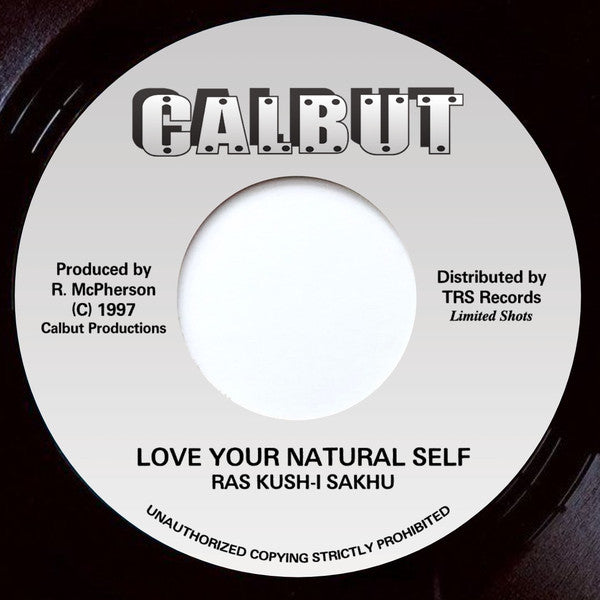 "RAS KUSH-I SAKHU - Love Your Natural Self (7"")"