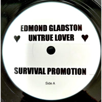 EDMOND GLADSTON - Untrue Lover (TEST PRESS) 7""