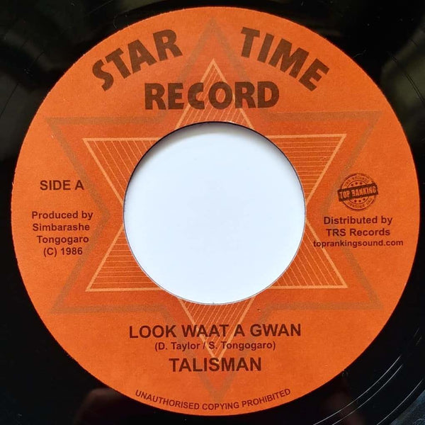 "7"" TALISMAN - Look Waat A Gwan - TRS Records"