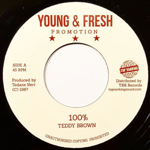 "7"" TEDDY BROWN - 100% - TRS Records"