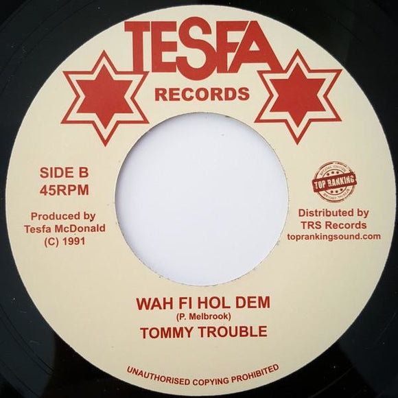 TONY TUFF / TOMMY TROUBLE – Upside Down / Wah Fi Hol Dem
