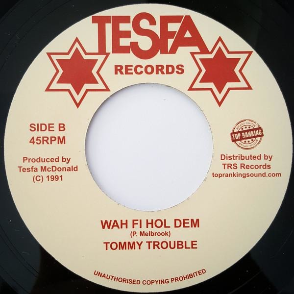 "7"" TONY TUFF / TOMMY TROUBLE – Upside Down / Wah Fi Hol Dem - TRS Records"